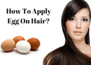 how-to-apply-egg-on-hair
