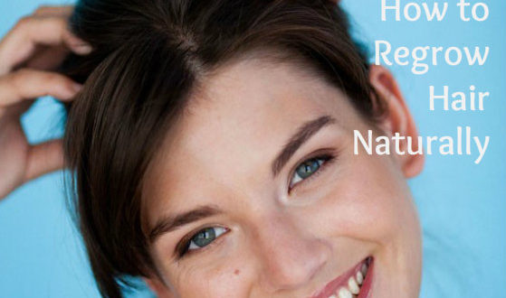 How To Regrow Thinning Hair Naturally