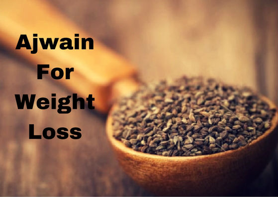 ajwain for weight loss-ajwain