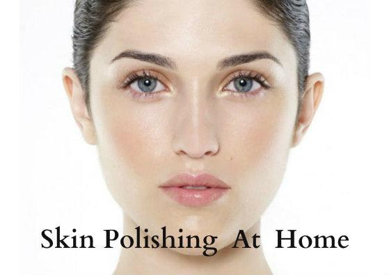 skin polishing at home_face