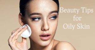 Beauty Tips for Oily Skin Cover