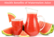 health-benefits-of-watermelon-juice-featured