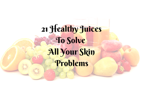 Why Should You Try Juice Therapy To Solve All Your Skin Problems- (1)
