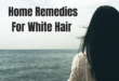 home remedies for white hair- lifestylica