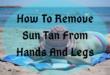 How to remove sun tan - lifestylica