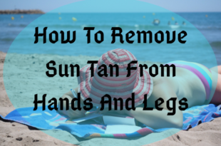How to remove sun tan - lifestylica