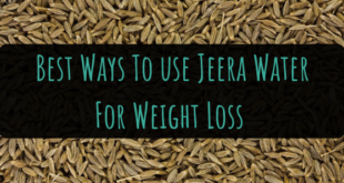 Jeera Water For Weight Loss - Lifestylica