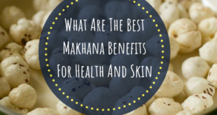 Makhana benefits - lifestylica