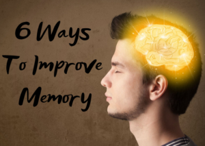 6 Ways To Improve Memory