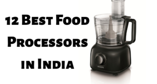 12 Best Food Processors in India